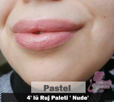 Pastel 4' lü Ruj Paleti ' Nude'  örnek dudaklarda