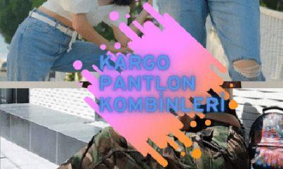 kargo pantolon kombinleri 21 farklı tarzda derledik 10