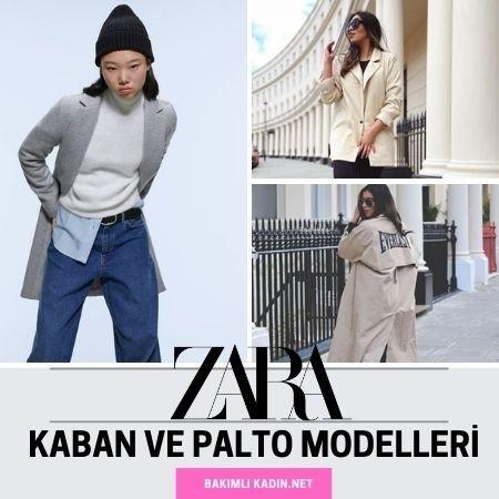 2021 zara kaban ve palto modelleri